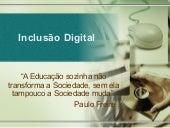 Palestra   Inclusao Digital[1]