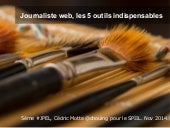 Journaliste web, 5 outils indispensables