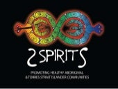 2 Spirits: promoting healthy Aboriginal and Torres Strait islander communities