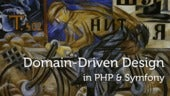 Domain-driven Design in PHP and Symfony - Drupal Camp Wroclaw!