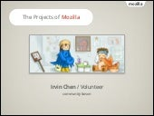 The Projects of Mozilla