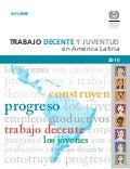 """Decent Work and Youth in Latin America"" (ILO) 2010"