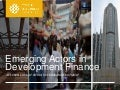 Emerging Actors in Development Finance: A closer look at China's overseas investment