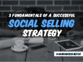 3 Fundamentals of a Successful Social Selling Strategy