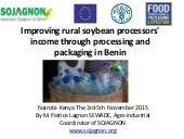 Improving rural soybean processors' income through processing and packaging in Benin