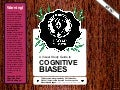 Cognitive Biases: a Visual Study Guide