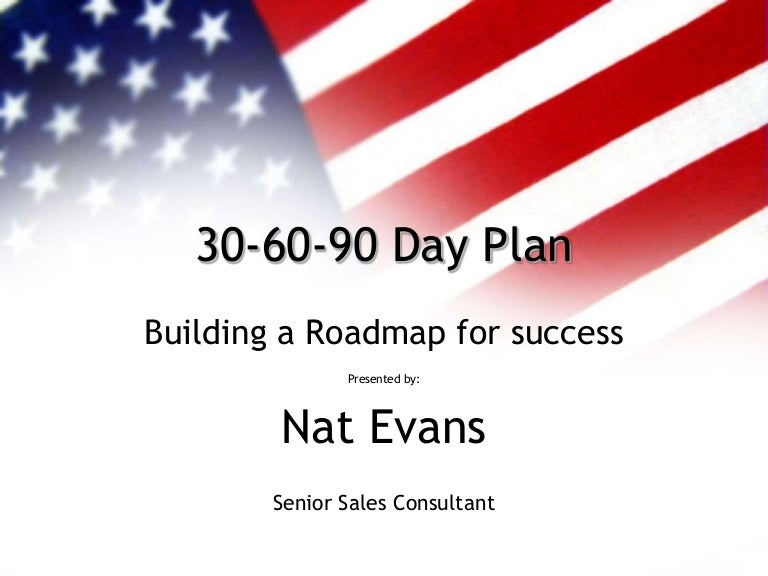 30 60 90 day business plan for interview