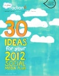 30 ideas for your 2012 social media plan from Radian6