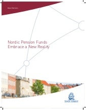 Nordic Pension Funds Embrace a New Reality