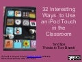 32 interesting ways_to_use_an_i_pod_touch_in_th