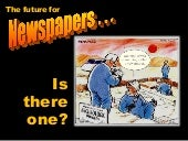 The Future for Newspapers