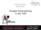 Polyglot Programming in the JVM - 3...