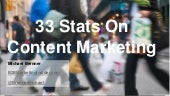 33 Stats on Content Marketing