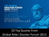 Claiming our Humanity - Managing in the Digital Age. 33 Top Quotes from Global Peter Drucker Forum 2015
