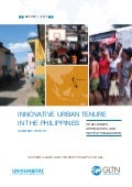 Innovative Urban Tenure in the Philippines. Challenges, Approaches and Instituonalization. Summary Report