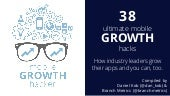 38 Ultimate Mobile Growth Hacks – Expert Tips and Tools to Grow your App
