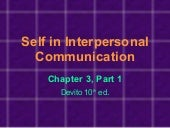 Self in Interpersonal Communication