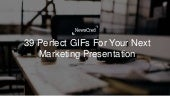 39 Perfect GIFs For Your Next Marketing Presentation (Download for Animations)