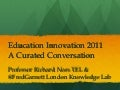 Education Innovation; A Curated Conversation