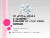 3 d video coding & streaming real t...