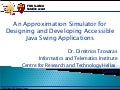 10 An Approximation Simulator for Designing and Developing Accessible Java Swing Applications