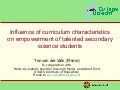 Influence of curriculum characteristics on empowerment of talented secondary science students