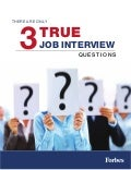 There Are Only 3 True Interview Questions