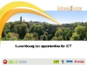 Luxembourg Tax Opportunities for ICT