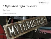 3 myths about digital conversion