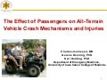 ATV Safety Summit: State Legislation (Enforcement) - The Effect of Passengers on ATV Crash Mechanisms, Injuries