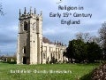 3 S2014 Lollards and Religion in Early 15th Century England