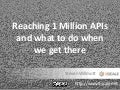 Reaching 1 Million APIs and what to do when we get there