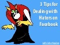 How To Deal With Haters On Facebook