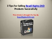 3 tips for selling resell rights dv...