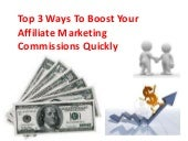Top 3 Ways To Boost Your Affiliate ...