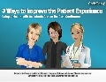 3 Ways to Improve the Patient Experience