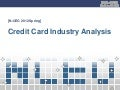 Credit Card Industry Analysis