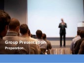 Presentation Skills - Presenting to a Group