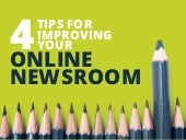 4 Tips for Improving Your Online Newsroom