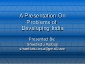 Problems of developing India