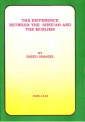 THE DIFFERENCE BETWEEN THE SHEE'AH ...