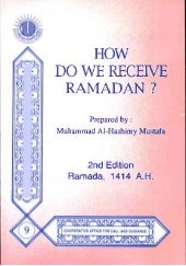 HOW DO WE RECEIVE RAMADAN ?