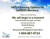 100% Financing Options for CalPERS ...