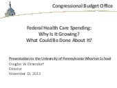 Federal Health Care Spending:Why Is...