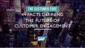 44 Facts Defining the Future of Customer Engagement