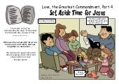 Love, the greatest commandment: Part 4