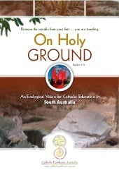 48670733 oh-holy-ground-an-ecological-vision-for-catholic-education