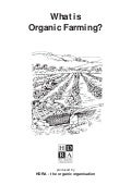What is Organic Farming - The Basics !
