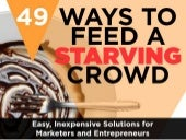 49 Ways to Feed a Starving Crowd