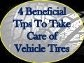 4 beneficial tips to take care of vehicle tires